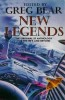 new_legends_greg_bear_s
