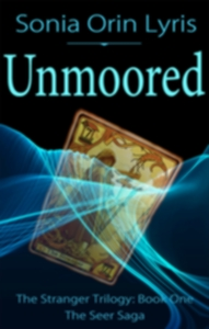 Book Cover: The Stranger: Unmoored, by Sonia Orin Lyris